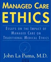 Managed Care Ethics