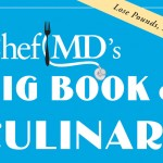ChefMDs Big Book Of Culinary Medicine