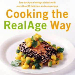 Cooking the RealAge Way from Dr John La Puma