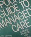 Pocket Guide to Managed Care