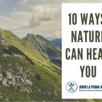 10 ways nature can help you heal