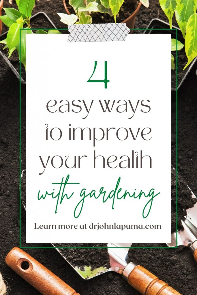 4 easy ways to improve your health with gardening
